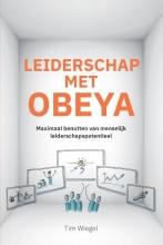 Tim Wiegel , Leiderschap met Obeya