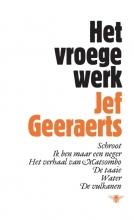 Jef  Geraerts Het vroege werk