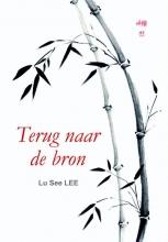 Lu See  Lee Terug naar de bron