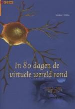 Martine F. Delfos , In 80 dagen de virtuele wereld rond