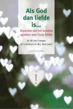 M.J. Paul M. van Campen  J. Hoek, Als God dan liefde is…