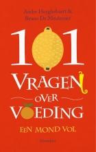 Bruno De Meulenaer Andre Huyghebaert, 101 vragen over voeding