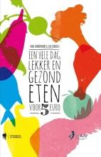 Ilse Cornelis Babs Vandervoort, Een hele dag lekker en gezond eten voor minder dan 5 euro