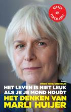 Peter Henk  Steenhuis Het leven is niet leuk als je je mond houdt