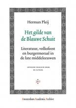 Herman Pleij , Het gilde van de Blauwe Schuit