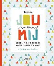Janneke van Bockel , Tussen jou en mij