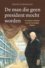 Frans Verhagen , De man die geen president mocht worden