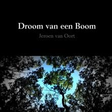 Jeroen  Van Oort Droom van een Boom