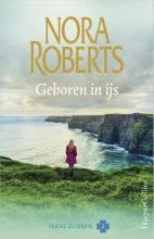 Nora  Roberts Geboren in ijs - Ierse zussen 2