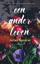 Julien  Sandrel Een ander leven