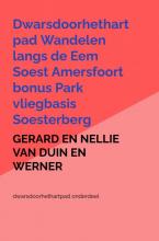 Gerard En Nellie Van Duin en Werner , Wandelboek met foto`s klompenpad derde erf