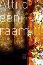 Sylvie  Marie Altijd een raam