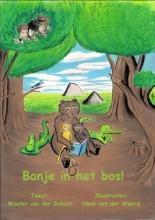Wouter van der Schoot Bonje in het bos!
