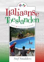 Stef  Smulders Italiaanse toestanden - Leven en overleven in Italië