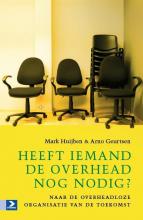 Mark  Huijben, Arno  Geurtsen Heeft iemand de overhead nog nodig?