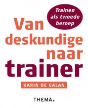 Karin de Galan Van deskundige naar trainer