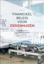 Gustaaf Van Herck Katrien Kesteloot, Financieel beleid voor ziekenhuizen
