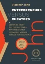 Vladimir John , Entrepreneurs Versus Cheaters