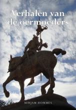 Mirjam Hommes , Verhalen van de oermoeders