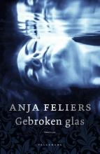 Anja Feliers , Gebroken glas
