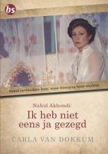 Carla van Dokkum Ik heb niet eens ja gezegd
