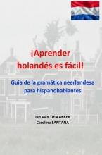 Jan Van den Akker , ¡Aprender holandés es fácil!