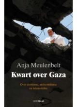 Anja Meulenbelt , Kwart over Gaza