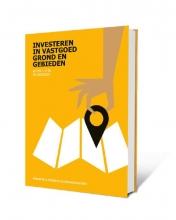 Paul Schrama Peter Vlek  Wim Rust, Investeren in Vastgoed, Grond en Gebieden