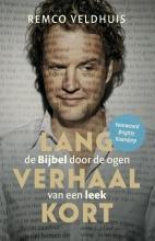 Remco  Veldhuis Lang verhaal kort