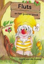 Ingrid van der Knaap , Fluts en het groene spook