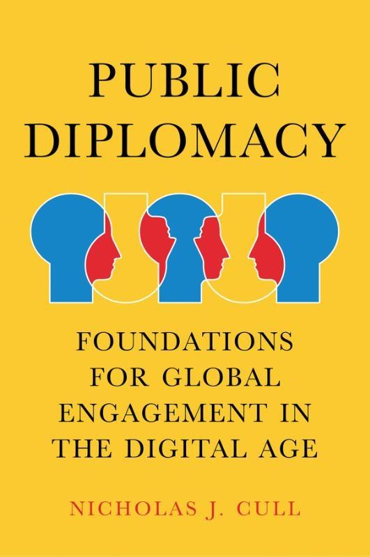 Nicholas J. Cull,Public Diplomacy
