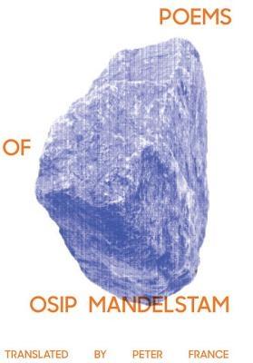 Osip Mandelstam,   Peter France,Poems of Osip Mandelstam