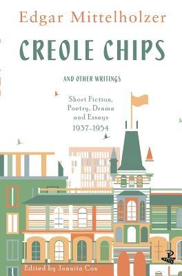 Edgar Mittelholzer,Creole Chips