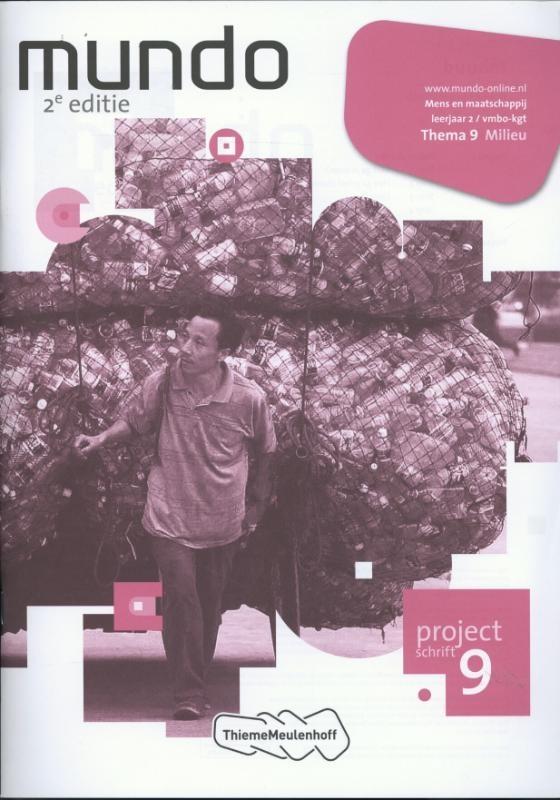 Liesbeth Coffeng, Paul Scholte,Mundo 2 vmbo-kgt Projectschrift 9 Milieu