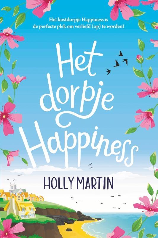 Holly Martin,Het dorpje Happiness