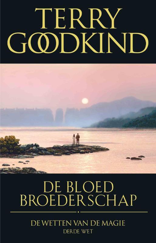 Terry Goodkind,De bloedbroederschap