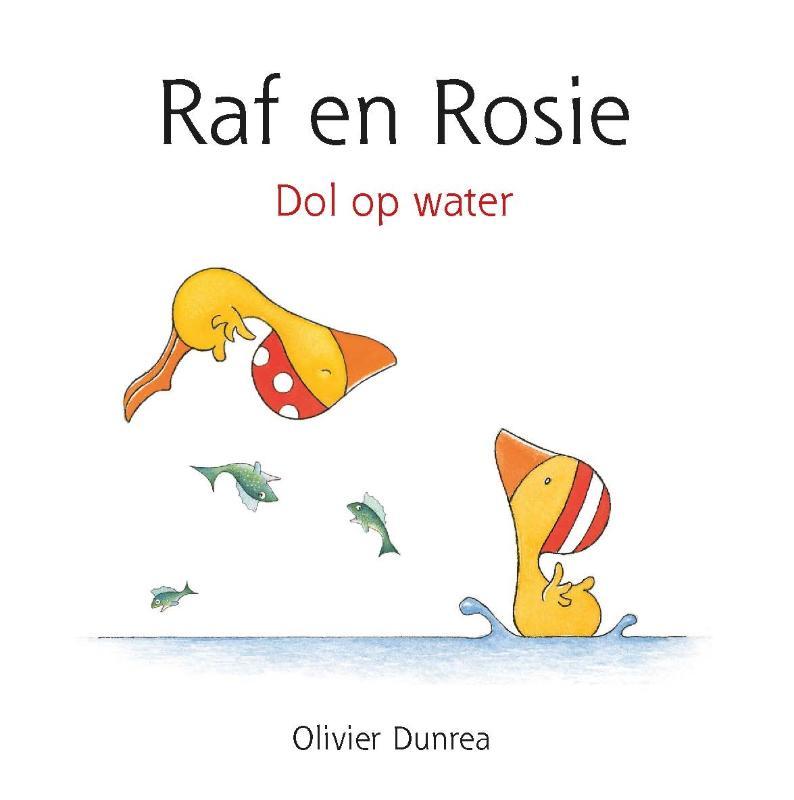 Olivier Dunrea,Raf en Rosie