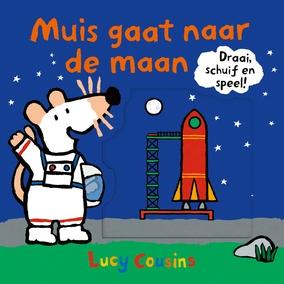 Lucy Cousins,Muis gaat naar de maan