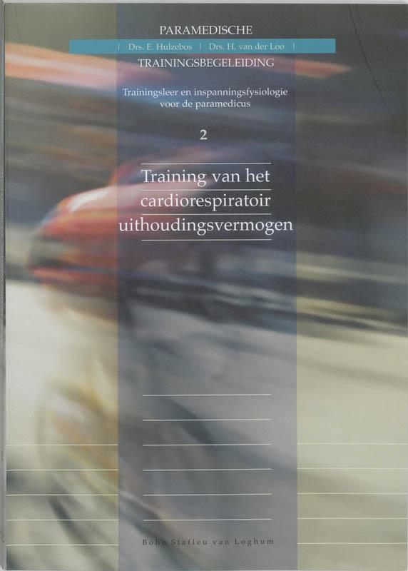 E. Hulzebos, Henk van der Loo,Training van het cardiorespiratoir uithoudingsvermogen