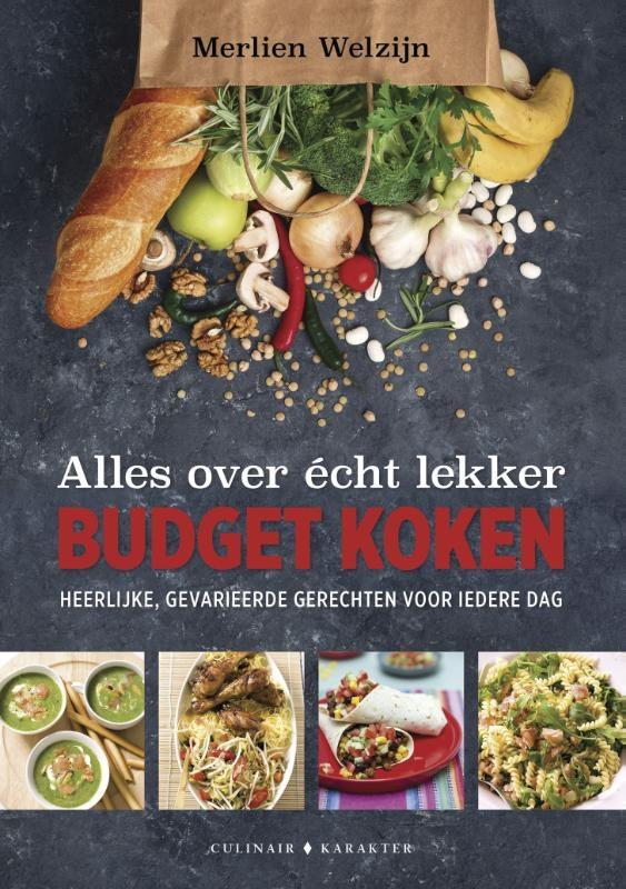 Merlien Welzijn,Alles over écht lekker budget koken