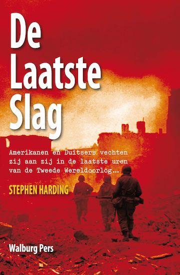 Stephen Harding,De laatste slag