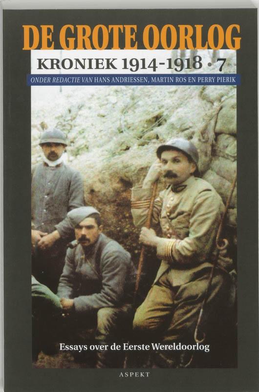 ,De Grote Oorlog, kroniek 1914-1918 7