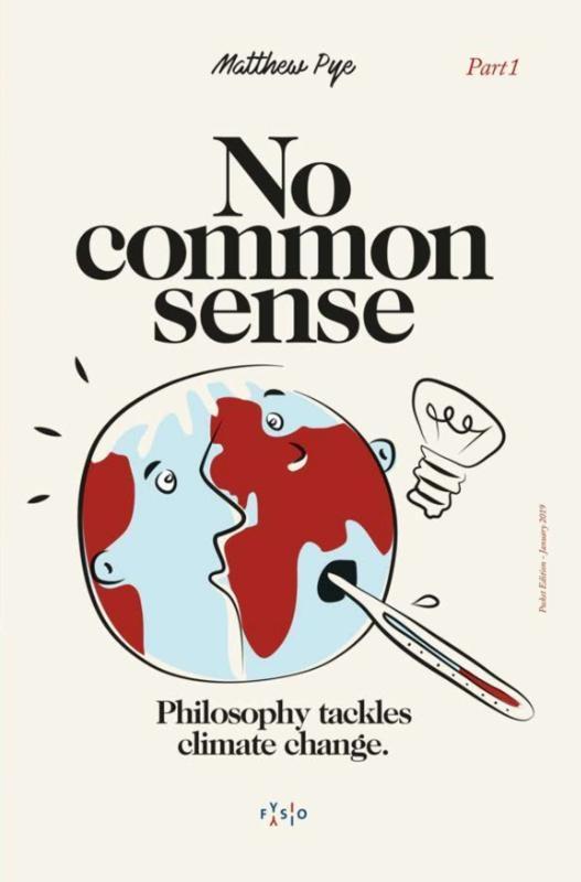 Matthew Pye,No Common Sense