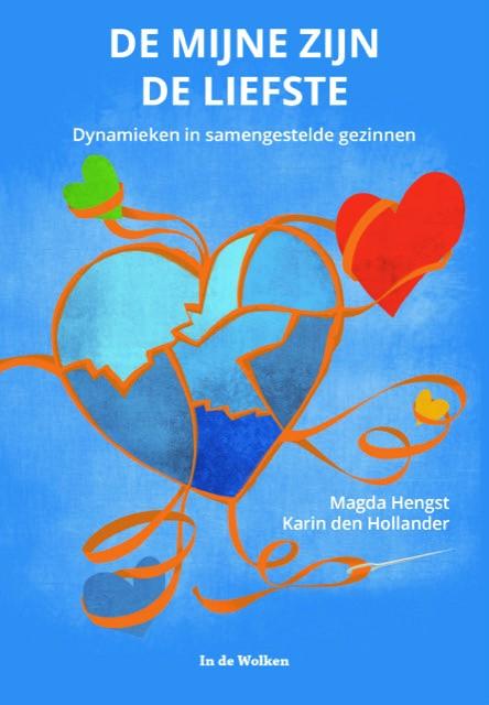 Magda Hengst, Karin den Hollander,De mijne zijn de liefste
