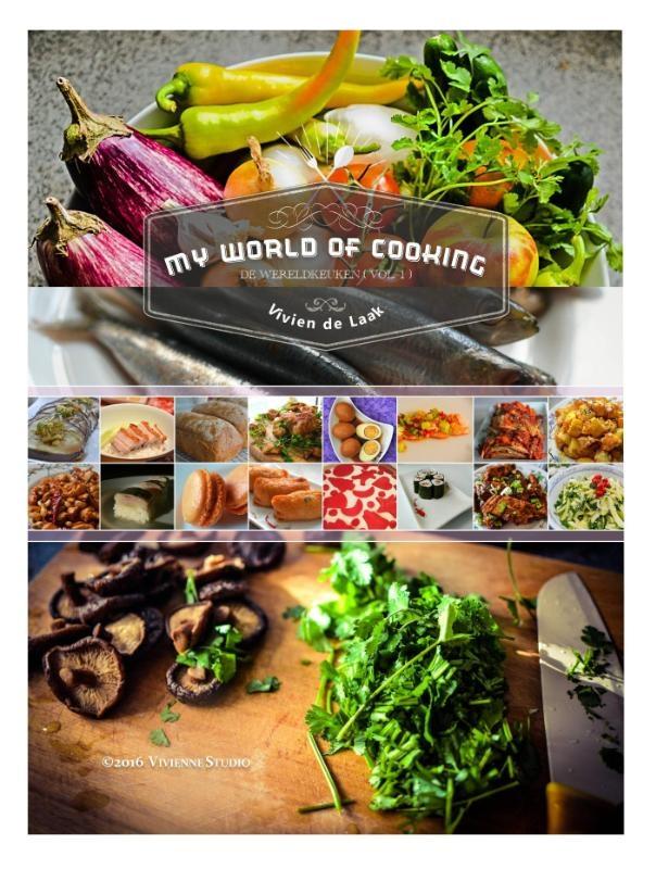 Vivien de Laak,My World of Cooking (De Wereldkeuken Vol.1)