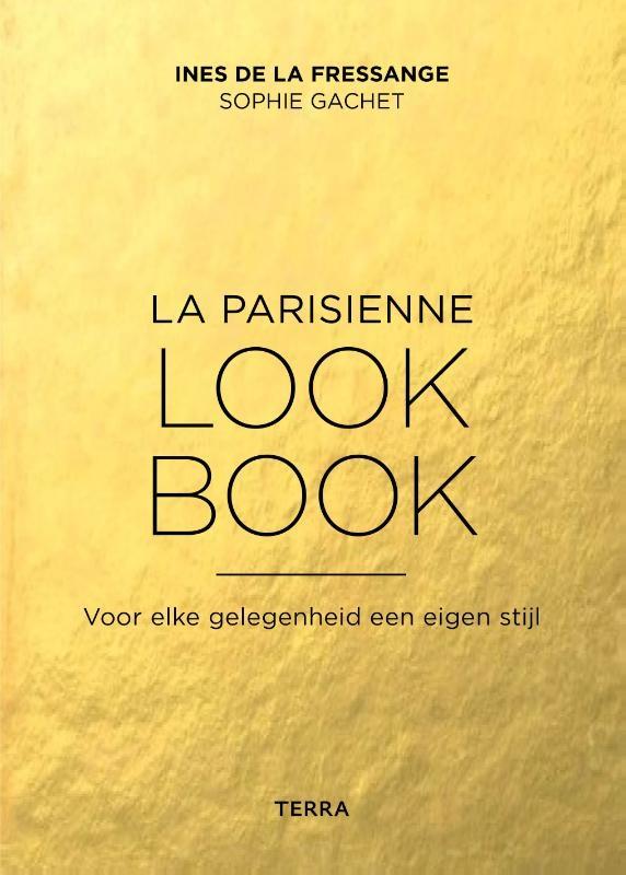 Ines de la Fressange, Sophie Gachet,La Parisienne look book