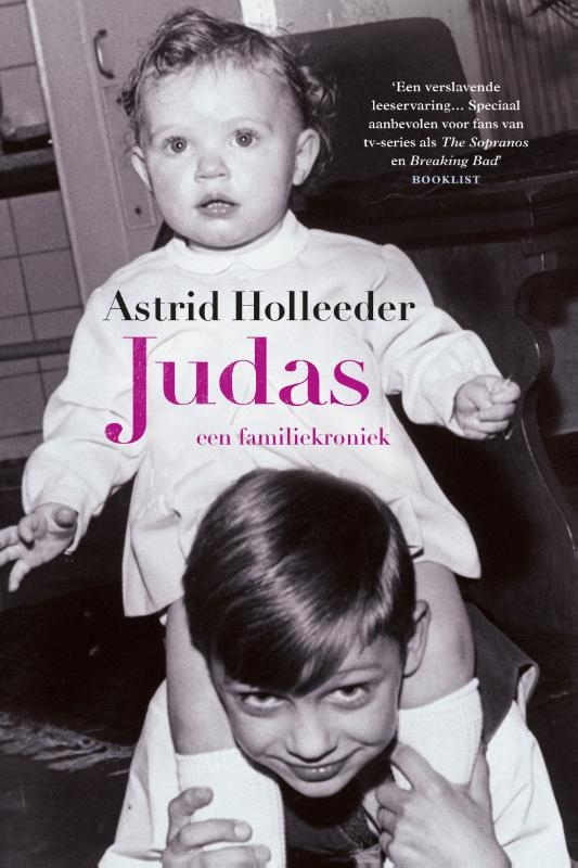 Astrid Holleeder,Judas