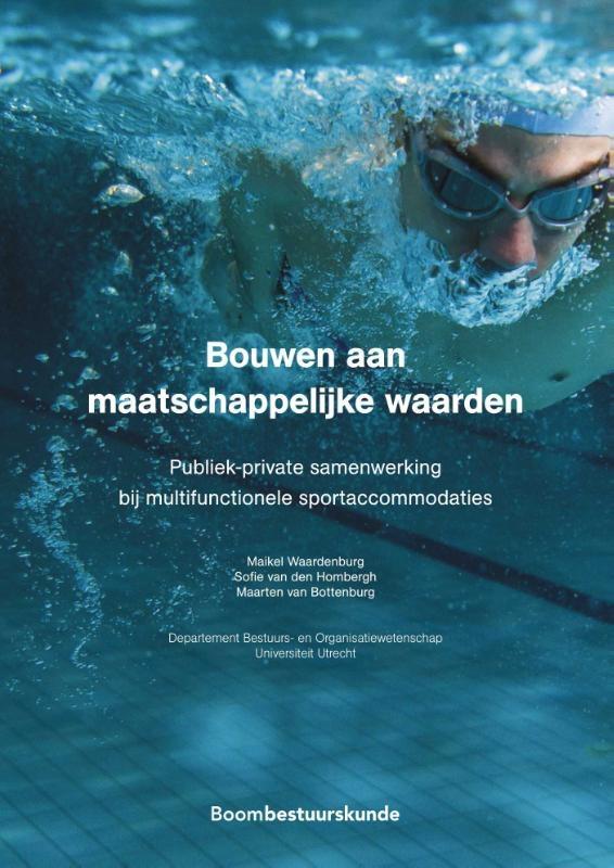 Maarten van Bottenburg, Sofie van den Hombergh, Maikel Waardenburg,Bouwen aan maatschappelijke waarden