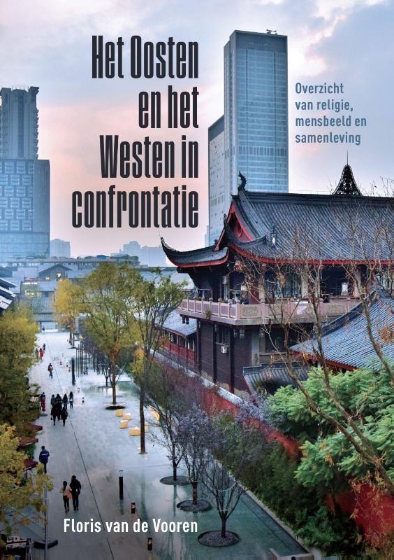 Floris van de Vooren,Het Oosten en het Westen in confrontatie