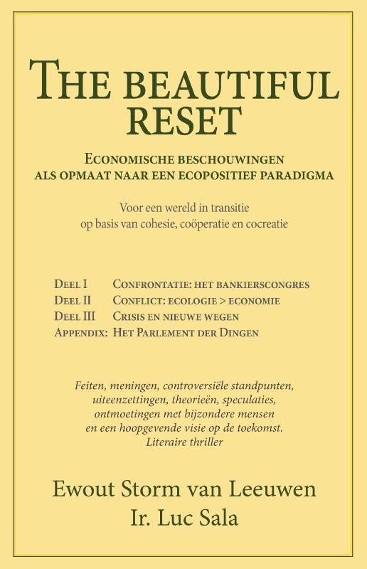 Ewout Storm van Leeuwen, Luc Sala,The beautiful reset